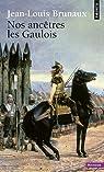 Nos ancêtres les gaulois par Brunaux
