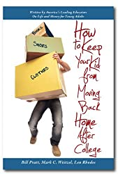 How to Keep Your Kid from Moving Back Home after College (The Money Professors Series Book 1)