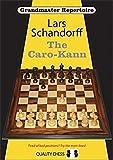 Grandmaster Repertoire 7: The Caro-kann-Lars Schandorff