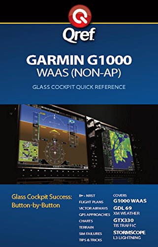 Garmin G1000 WAAS Qref Checklist (Qref Avionics Quick
