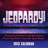 Jeopardy! 2013 Day-to-Day Calendar: Featuring Answers and Questions From America's Favorite Quiz Show