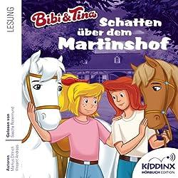 Schatten über dem Martinshof (Bibi und Tina)