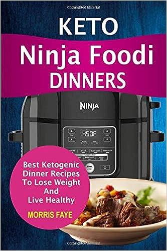 Keto Ninja Foodi Dinners: Best Ketogenic Dinner Recipes To ...