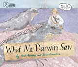 What Mr Darwin Saw, Mick Manning and Brita Granström, 1847801072