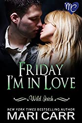 Friday I'm in Love (Wild Irish Book 5) (English Edition)