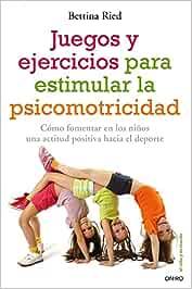 Juegos y ejercicios para estimular la psicomotricidad