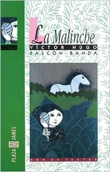 La Malinche (Spanish Edition): Amazon.es: Victor Hugo