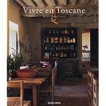 Vivre en Toscane