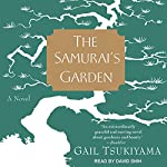 The Samurai's Garden: A Novel | Gail Tsukiyama