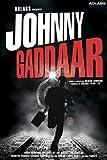 Johnny Gaddaar (2007) (Hindi Thriller Film / Bollywood Movie / Indian Cinema DVD)