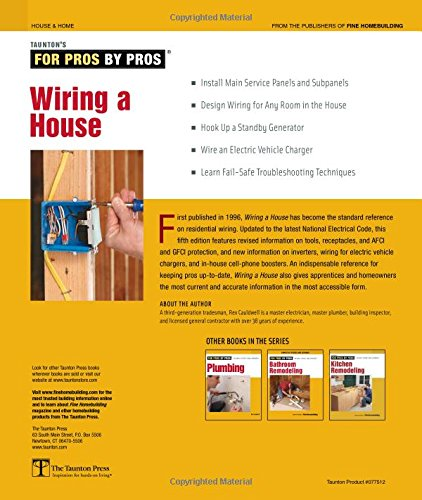 wiring a house 5th edition for pros by pros rex cauldwell rh amazon com Basic Electrical Wiring Diagrams House Wiring Circuits Diagram