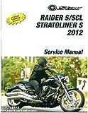 LIT-11616-25-48 2012 Yamaha XV19 Raider Roadliner S Stratoliner S Motorcycle Service Manual