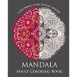 Mandala : Adult Coloring Book: Mandala :  Coloring For Relax