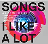 Songs I Like a Lot