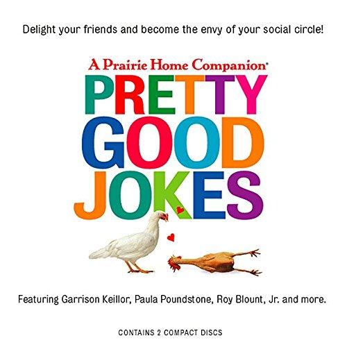 Pretty Good Jokes (Prairie Home Companion) by HighBridge Audio