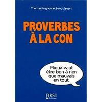Petit livre de - Proverbes à la con