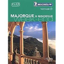 Majorque & Minorque : Guide vert Week-end