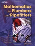 img - for Mathematics for Plumbers & Pipefitters 6e: 6th (Sixth) Edition book / textbook / text book