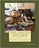 img - for The Spiced Kitchen Recipes & TIps of a Frugal Household book / textbook / text book