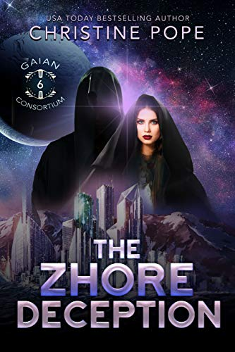 The Zhore Deception (The Gaian Consortium Series Book 6) (End Of The World Predictions Throughout History)