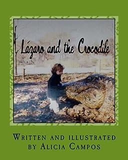 Lazaro and the Crocodile (My bilingual books) (Volume 2) (English and