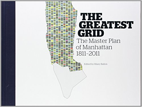 The Greatest Grid: The Master Plan of New York: Museum of the City of New York - The Master Plan of New York by Hilary Balon (20-Jan-2012) Hardcover -