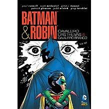 Batman e Robin - Cavaleiro das Trevas Vs. Cavaleiro Branco