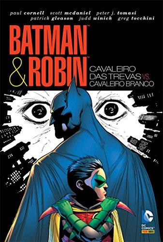 Batman & Robin – Cavaleiro Das Trevas Vs. Cavaleiro Branco