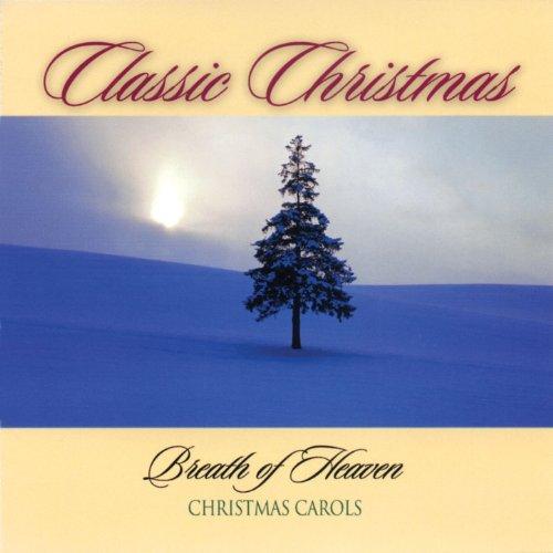 Christmas Carols: Breath of Heaven -