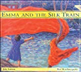 img - for Emma and the Silk Train book / textbook / text book