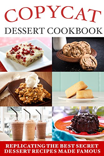 Copycat Dessert Cookbook by [Schwartz, Samantha]