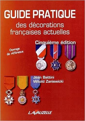 Livres Guide pratique des décorations françaises actuelles epub, pdf
