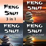 Feng Shui: 3 in 1: Ancient Basics and Techniques for Serenity and Balance