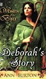 Women of the Bible - Deborah's Story, Ann Burton, 0451219139