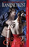 First Drop of Crimson (Night Huntress World, Book 1) by  Jeaniene Frost in stock, buy online here