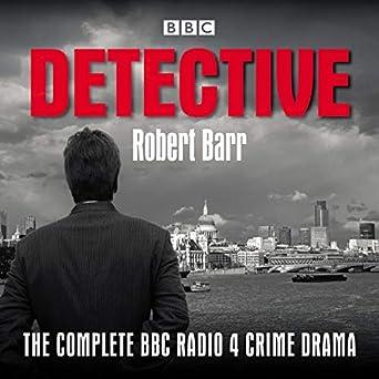 Detective: The Complete BBC Radio 4 Crime Drama (Audio