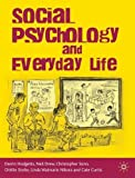 img - for Social Psychology and Everyday Life by Darrin Hodgetts (2010-04-15) book / textbook / text book