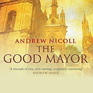 The Good Mayor Audiobook
