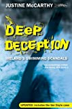 img - for Deep Deception: Ireland's Swimming Scandals by Justine McCarthy (2010-05-31) book / textbook / text book