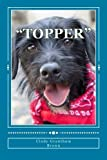 Topper, Cindy Grantham Brown, 147922068X
