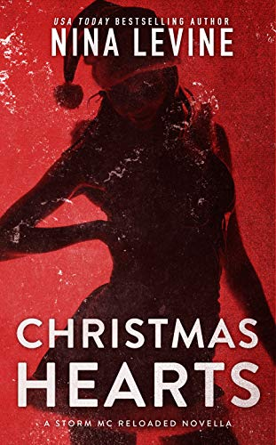 Christmas Hearts (Storm MC Reloaded Book 3) by [Levine, Nina]