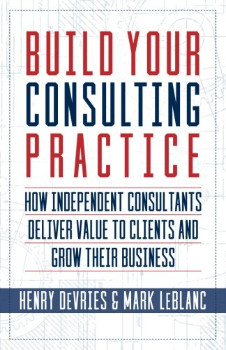 Build Your Consulting Practice Independent product image