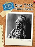 New York Native Peoples (State Studies: New York)