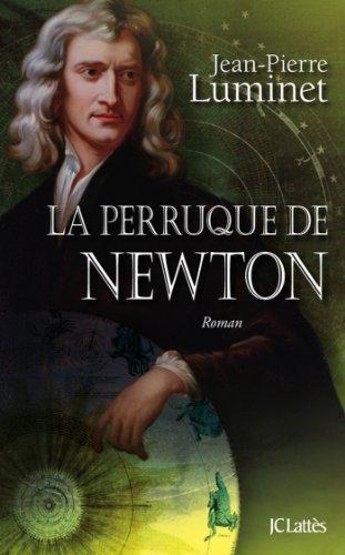 La Perruque De Newton Romans Historiques French Edition