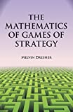img - for The Mathematics of Games of Strategy (Dover Books on Mathematics) by Melvin Dresher (1981-12-01) book / textbook / text book