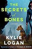 The Secrets of Bones: A Mystery