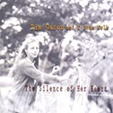 Silence of Her Heart by Garon (2004-05-27)