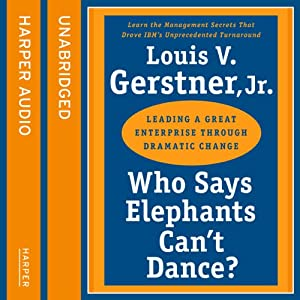 Who Says Elephants Can't Dance Audiobook