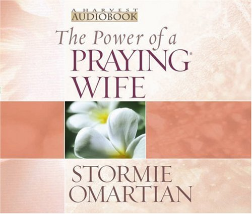 The Power of a Praying® Wife Audiobook (Power of Praying) by Harvest House Publishers