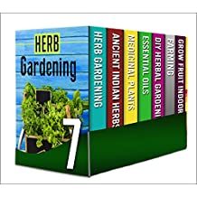 All Year Round Gardening: Box Set : The Complete Beginner's Guide Of What Medicinal Plants Any Novice Beginner Can Grow All Year Round